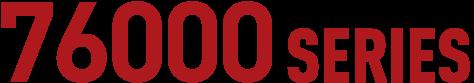 76000SERIES
